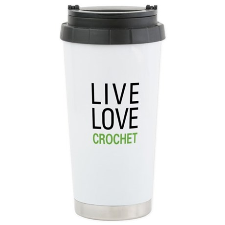 Live Love Crochet Stainless Steel Travel Mug