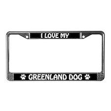 I Love My Greenland Dog License Plate Frame