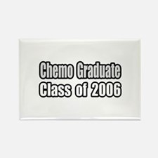 """Chemo Graduate: 2006"" Rectangle Magnet"
