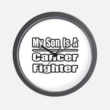 """""""My Son..Cancer Fighter"""" Wall Clock"""