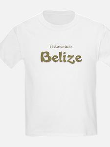 I'd Rather Be...Belize T-Shirt
