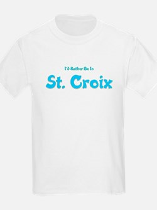 I'd Rather Be...St. Croix T-Shirt