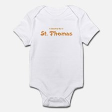 I'd Rather Be...St. Thomas Infant Bodysuit