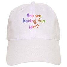 Having Fun Baseball Cap