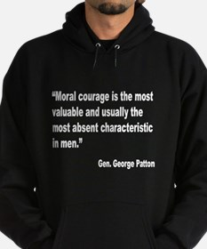 Patton Moral Courage Quote Hoodie