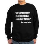 Patton Damnedest Quote Sweatshirt (dark)