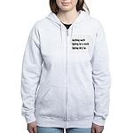 Worth Fighting Dirty Quote Women's Zip Hoodie