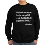 Smart Bombs Quote Sweatshirt (dark)