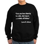 Johnson Hearts and Minds Quot Sweatshirt (dark)