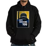 He's Watching You Hoodie (dark)