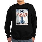 Big Guns Talk Poster Art Sweatshirt (dark)
