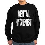Dental Hygienist Sweatshirt (dark)