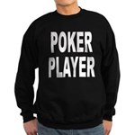 Poker Player Sweatshirt (dark)
