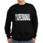 Professional Sweatshirt (dark)