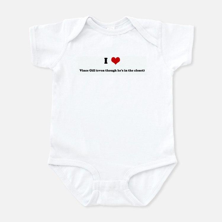 I Love Vince Gill (even thoug Infant Bodysuit