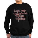 Look Out Sweatshirt (dark)