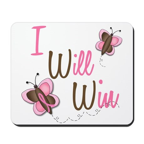 I Will Win 1 Butterfly 2 BreC Mousepad