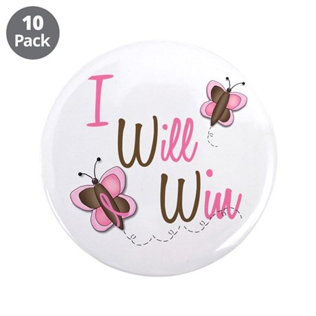 "I Will Win 1 Butterfly 2 BreC 3.5"" Button (10 pack"