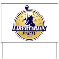 Libertarian Yard Sign
