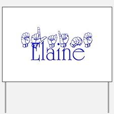 Elaine Yard Sign