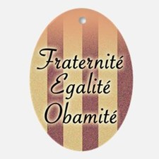 Fraternite Egalite Obamite (French) Christmas