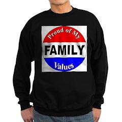 Proud Family Values Sweatshirt (dark)