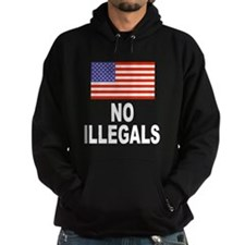 No Illegals Immigration Hoodie