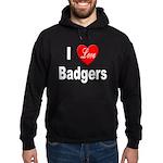 I Love Badgers Hoodie (dark)