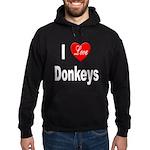 I Love Donkeys Hoodie (dark)