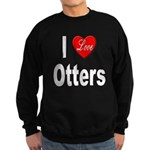 I Love Otters Sweatshirt (dark)
