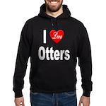 I Love Otters Hoodie (dark)