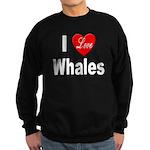 I Love Whales for Whale Lover Sweatshirt (dark)