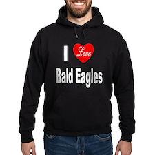 I Love Bald Eagles Hoodie