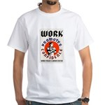 Work Promotes Confidence T-Shirt (white)