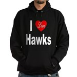 I Love Hawks Hoodie (dark)