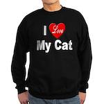I Love My Cat Sweatshirt (dark)