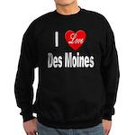 I Love Des Moines Iowa Sweatshirt (dark)