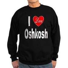 I Love Oshkosh Sweatshirt