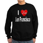 I Love San Francisco Sweatshirt (dark)