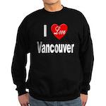 I Love Vancouver Sweatshirt (dark)