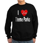 I Love Theme Parks Sweatshirt (dark)