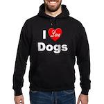I Love Dogs Hoodie (dark)