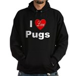 I Love Pugs Hoodie (dark)