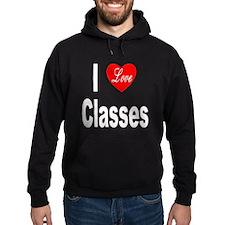 I Love Classes Hoodie