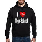 I Love High School Hoodie (dark)