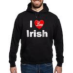 I Love Irish Hoodie (dark)