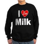 I Love Milk Sweatshirt (dark)