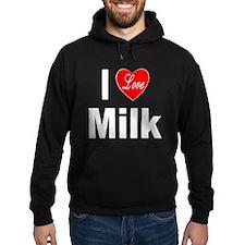 I Love Milk Hoodie