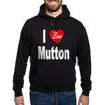 I Love Mutton Hoodie (dark)