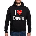 I Love Davis Hoodie (dark)